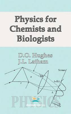 Physics for Chemists and Biologists