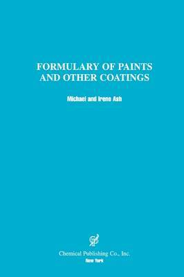 Formulary of Paints & Other Coatings