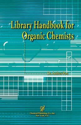 Library Handbook for Organic Chemists