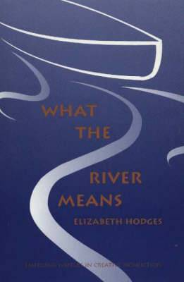 What the River Means
