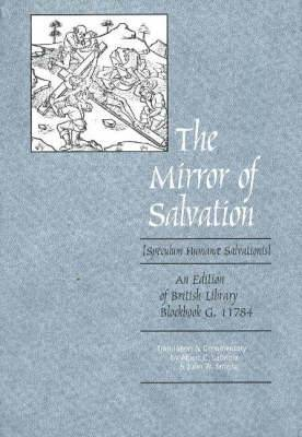 Mirror of Salvation: An Edition of British Library Blockbook G. 11784