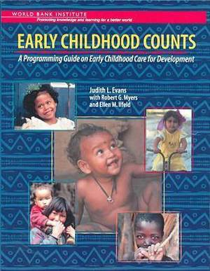 Early Childhood Counts: A Programming Guide on Early Childhood Care for Development