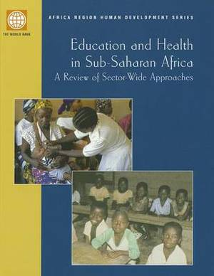 Education and Health in Sub-Saharan Africa: A Review of Sector-wide Approaches
