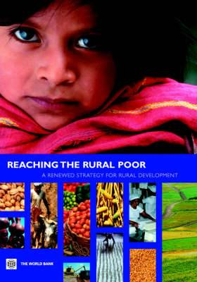 Reaching the Rural Poor: A Renewed Strategy for Rural Development
