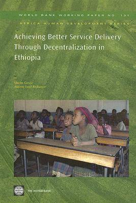 Achieving Better Service Delivery Through Decentralization in Ethiopia