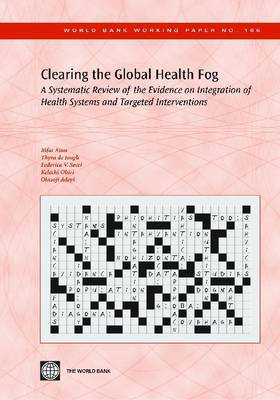 Clearing the Global Health Fog: A Systematic Review of the Evidence on Integration of Health Systems and Targeted Interventions