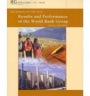 Results and Performance 2010: The World Bank Group