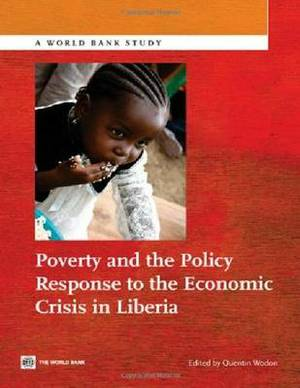Poverty and the Policy Response to the Economic Crisis in Liberia