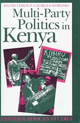 Multi-Party Politics in Kenya: The Kenyatta & Moi States & the Triumph of the System in the 1992 Election