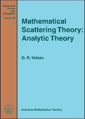 Mathematical Scattering Theory: Analytic Theory