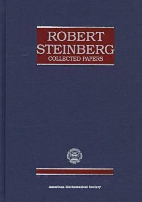 Robert Steinberg Collected Papers