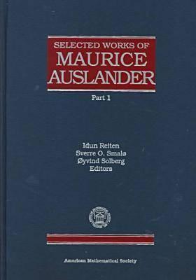 Selected Works of Maurice Auslander: Volume 1 & 2