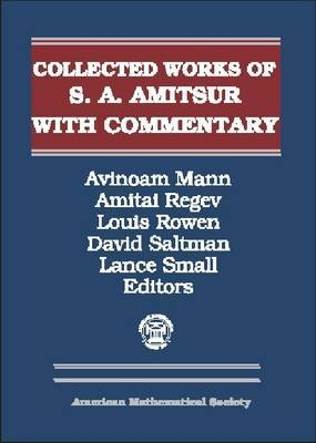 Selected Papers of S. A. Amitsur with Commentary, Volumes 1 & 2