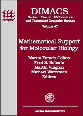 Mathematical Support for Molecular Biology: Papers Related to the Special Year in Mathematical Support for Molecular Biology, 1994-1998