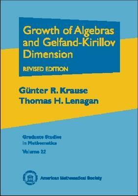 Growth of Algebras and Gelfand-Kirillov Dimension
