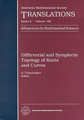 Differential and Symplectic Topology of Knots and Curves