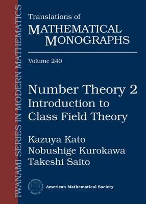 Number Theory 2: Introduction to Class Field Theory