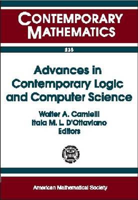 Advances in Contemporary Logic and Computer Science: Proceedings of the Eleventh Brazilian Conference on Mathematical Logic, May 6-10, 1996, Salvador Da Bahia, Brazil