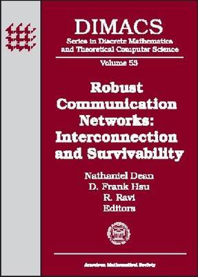 Robust Communication Networks: Interconnection and Survivability