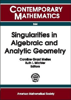 Singularities in Algebraic and Analytic Geometry