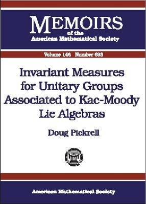 Invariant Measures for Unitary Groups Associated to Kac-Moody Lie Algebras