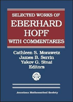 Selected Works of Eberhard Hopf with Commentaries