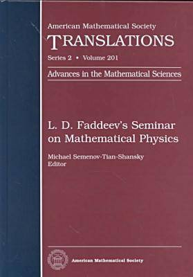 L.D.Faddeev's Seminar on Mathematical Physics