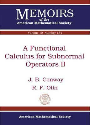 A Functional Calculus for Subnormal Operators II