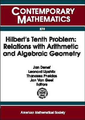 Hilbert's Tenth Problem: Relations with Arithmetic and Algebraic Geometry