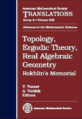 Topology, Ergodic Theory, Real Algebraic Geometry: Rokhlin's Memorial