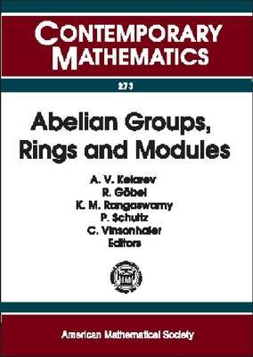 Abelian Groups, Rings and Modules: AGRAM 2000 Conference