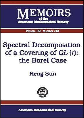 Spectral Decomposition of a Covering of GL(r): The Borel Case