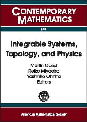 Integrable Systems, Topology and Physics