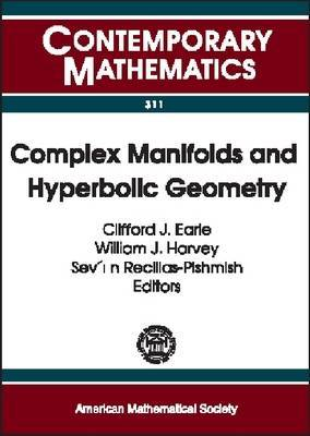 Complex Manifolds and Hyperbolic Geometry: II Iberoamerican Congress on Geometry, January 4-9, 2001, CIMAT, Guanajuato, Mexico