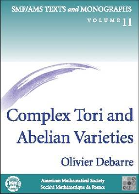 Complex Tori and Abelian Varieties