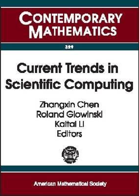 Current Trends in Scientific Computing