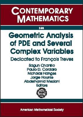 Geometric Analysis of PDE and Several Complex Variables: Dedicated to Franethcois Treves