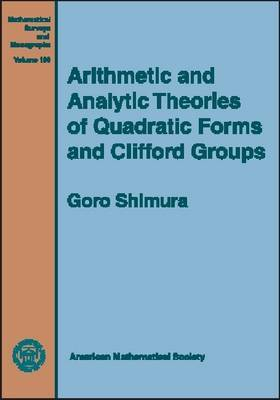 Arithmetic and Analytic Theories of Quadratic Forms and Clifford Groups