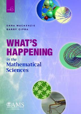 What's Happening in the Mathematical Sciences: Volume 6