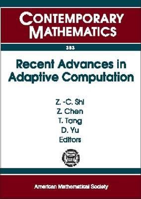 Recent Advances in Adaptive Computation