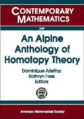 An Alpine Anthology of Homotopy Theory