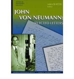 John Von Neumann: Selected Letters