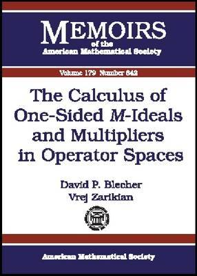 The Calculus of One-Sided M-Ideals and Multipliers in Operator Spaces