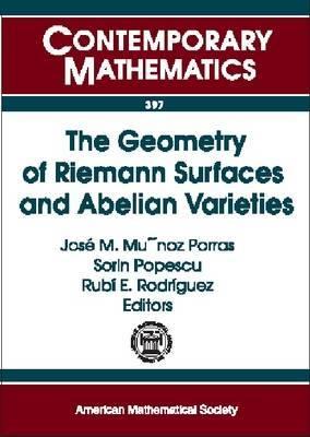 The Geometry of Rieman Surfaces and Abelian Varieties