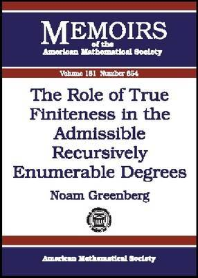 The Role of True Finiteness in the Admissible Recursively Enumerable Degrees