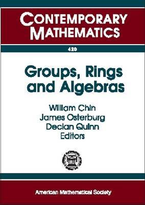 Groups, Rings and Algebras: A Conference in Honor of Donald S. Passman, June 10-12, 2005, the University of Wisconsin-Madison