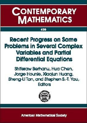 Recent Progress on Some Problems in Several Complex Variables and Partial Differential Equations