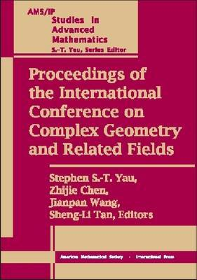 Proceedings of the International Conference on Complex Geometry and Related Fields