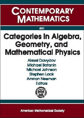 Categories in Algebra, Geometry and Mathematical Physics