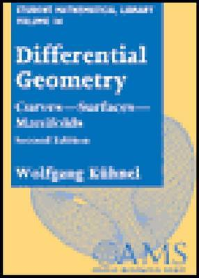 Differential Geometry: Curves - Surfaces - Manifolds